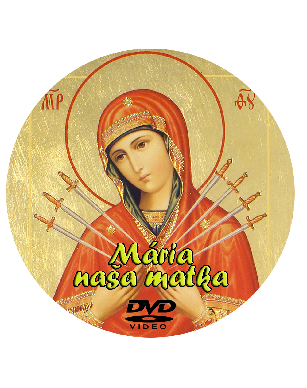 DVD Mária – naša Matka