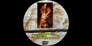 DVD Otcovo milosrdenstvo
