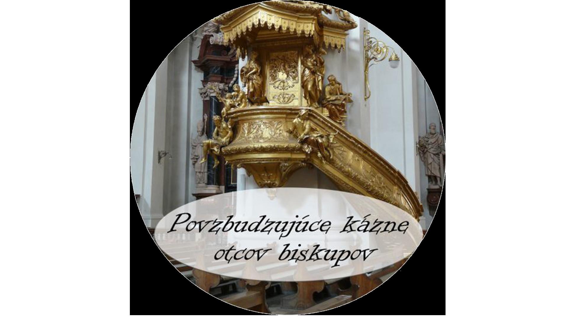 Povzbudzujúce kázne otcov biskupov CD